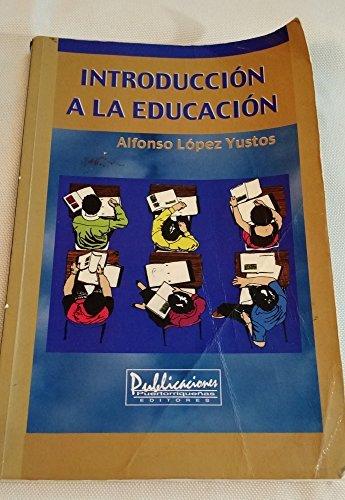9780929441634: Introduccion a La Educacion