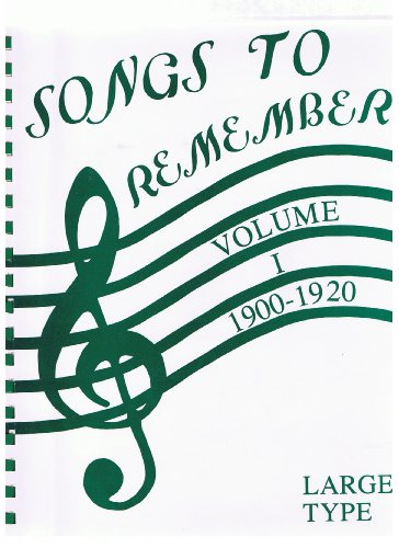 9780929442075: Songs to Remember: 1900-1920 (Songs to Remember, First Half of the 20th Century)