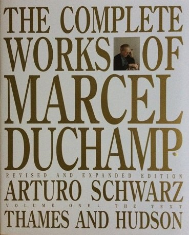 9780929445021: The Complete Works of Marcel Duchamp