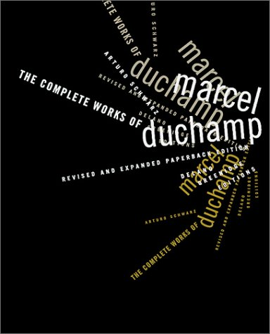 9780929445069: The Complete Works of Marcel Duchamp (2 Volumes in 1)
