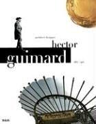 9780929445205: Hector Guimard: Architect Designer (1867-1942)
