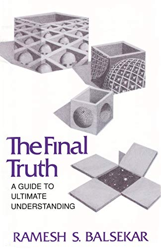 9780929448091: The Final Truth: A Guide to Ultimate Understanding
