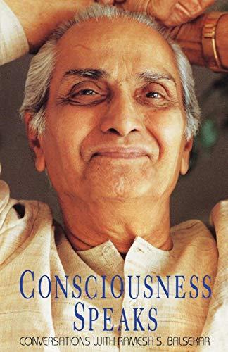 9780929448145: Consciousness Speaks: Conversations With Ramesh S. Balsekar