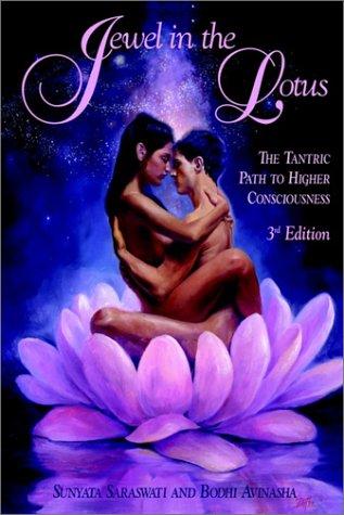 Jewel in the Lotus: The Sexual Path: Saraswati, Sunyata, Avinasha,