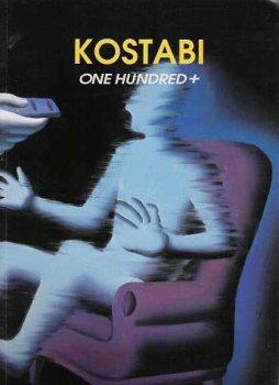 9780929460116: Kostabi, One Hundred + [Paperback] by Kostabi, Mark