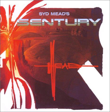 Syd Mead's Sentury: Mead, Syd