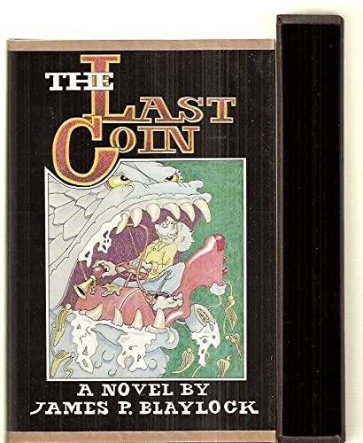 The Last Coin, Deluxe Signed Limited Copy: James P. Blaylock