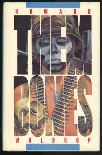 Them Bones, A Dozen Tough Jobs: Waldrop, Howard
