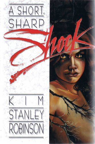 Short, (A) Sharp Shock: Robinson, Kim Stanley