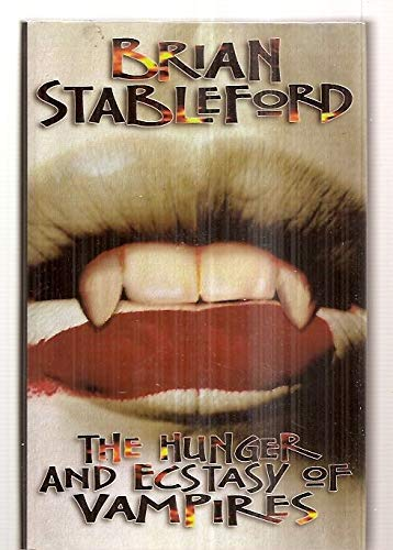 9780929480800: The Hunger and Ecstasy of Vampires: A Novel