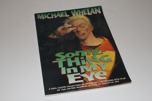 Something in My Eye: Whelan, Michael