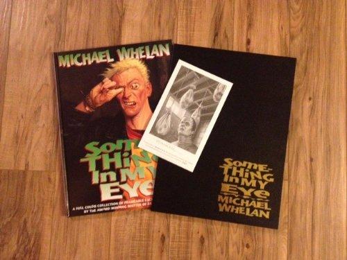 Something in My Eye: Whelan, Michael