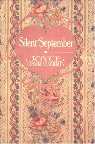 Silent September (9780929488011) by Joyce Landorf Heatherley