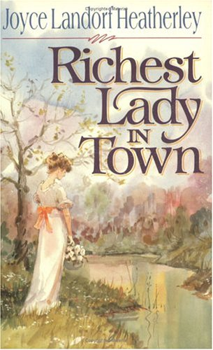 Richest Lady in Town (0929488156) by Joyce Landorf Heatherley