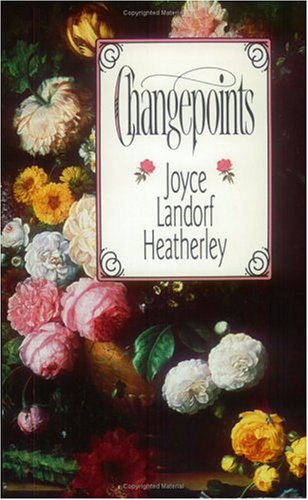 Changepoints: Heatherley, Joyce Landorf