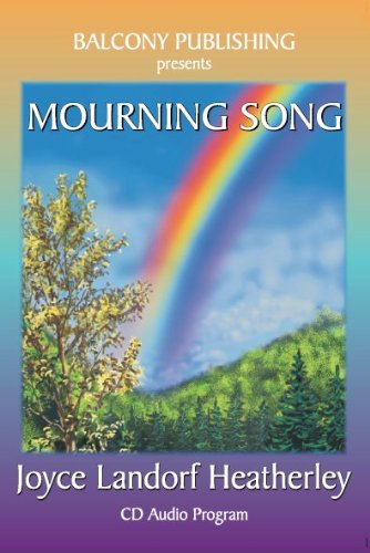 Mourning Song (9780929488684) by Joyce Landorf Heatherley