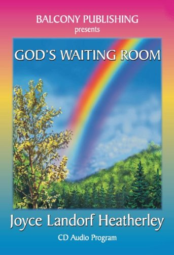 God's Waiting Room: Joyce Landorf Heatherley