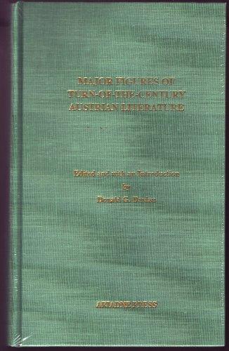 MAJOR FIGURES OF TURN-OF-THE-CENTURY AUSTRIAN LITERATURE: Daviau, Donald G. (Hrsg.)