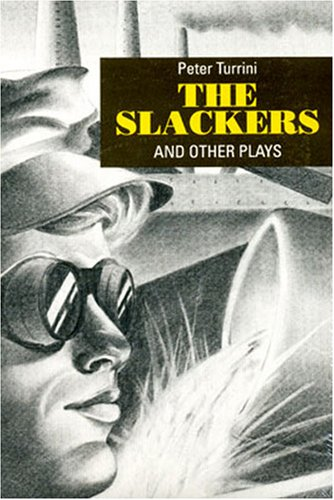 9780929497488: The Slackers and Other Plays