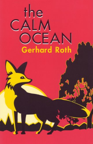 9780929497648: The Calm Ocean (STUDIES IN AUSTRIAN LITERATURE, CULTURE, AND THOUGHT TRANSLATION SERIES)