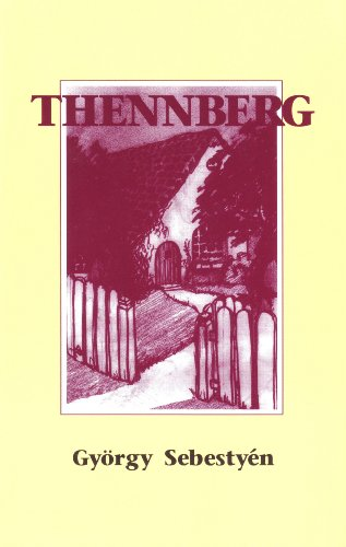9780929497846: Thennberg or Seeking to Go Home Again (Studies in Austrian Literature, Culture & Thought: Translation)