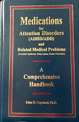 9780929519111: Medications for Attention Disorders and Other Related Medical Problems