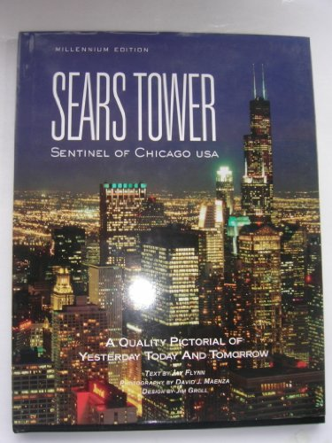 9780929520230: Sears Tower: Sentinel of Chicago USA