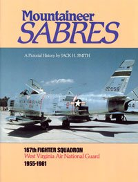 Mountaineer Sabres: A Pictorial History, 167th Fighter: Smith, Jack A.