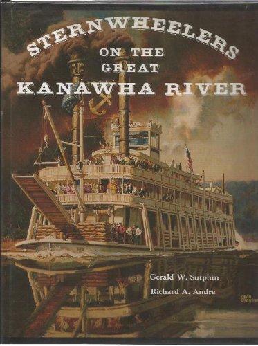 9780929521213: Sternwheelers on the Great Kanawha River