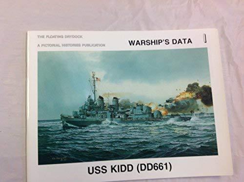 USS Kidd (DD 661) (Warship's Data 1) (0929521293) by Robert F.and Walkowiak, Thomas F. Sumrall