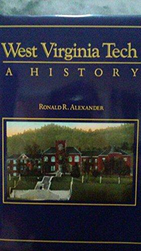 9780929521664: West Virginia Tech: A History
