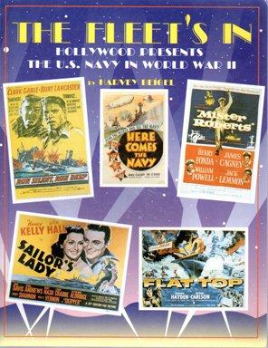 9780929521916: The Fleet's In: Hollywood Presents the U.S. Navy in World War II