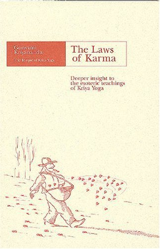 9780929522012: The Laws of Karma: Deeper Insight to the Esoteric Teachings of Kriya Yoga