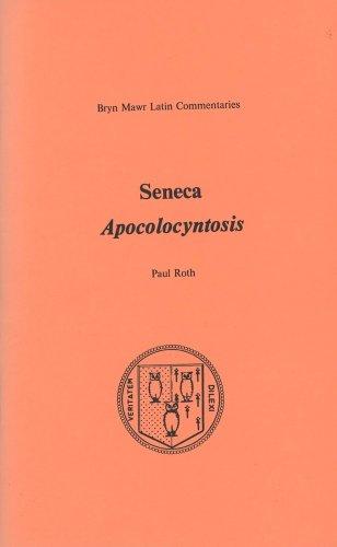 9780929524511: Apocolocyntosis (Bryn Mawr Commentaries, Latin)