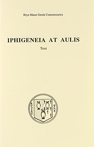 9780929524559: Iphigenia at Aulis