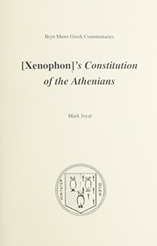9780929524955: Constitution of the Athenians (Bryn Mawr Commentaries, Greek)