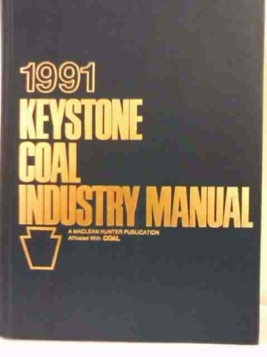 9780929531120: 1991 Keystone Coal Industry Manual/Includes Coal Field Maps