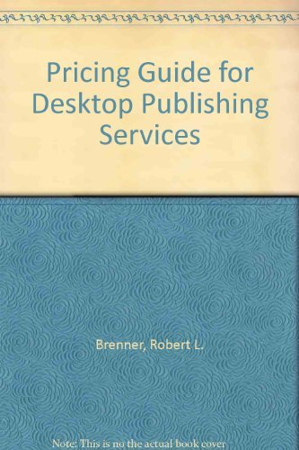 9780929535128: Pricing Guide for Desktop Publishing Services