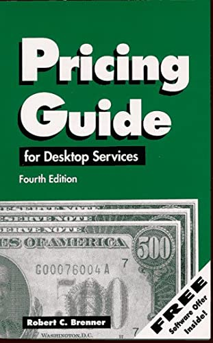 9780929535159: Pricing Guide for Desktop Publishing Services: Street Smart Pricing for the Small Business Entrepreneur (HOW TO PRICE GRAPHIC DESIGN AND DTP SERVICES)