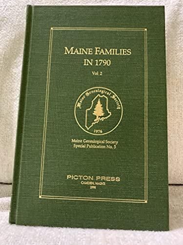 Maine Families in 1790, Volume 2: Alice MacDonald Long,