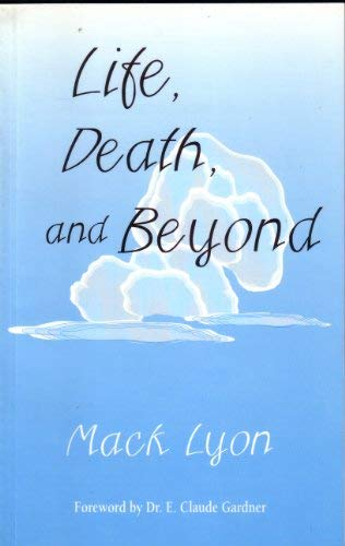 9780929540177: Life, Death, and Beyond