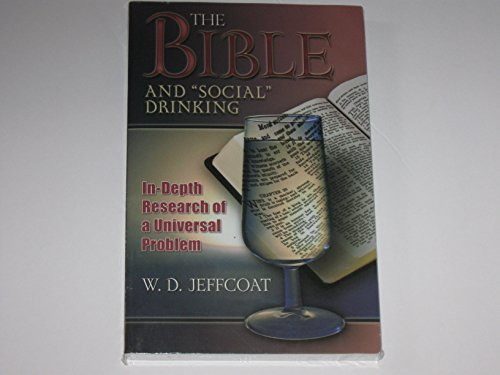 The Bible and Social Drinking: W. D. Jeffcoat