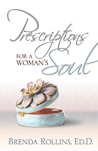 Prescriptions for a Woman's Soul: Rollins, Brenda