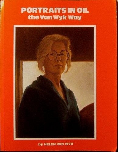 9780929552033: Portraits in Oil the Van Wyk Way