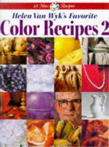 9780929552132: Helen Van Wyk's Favorite Color Recipes 2