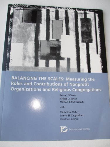 9780929556161: Balancing the scales: Measuring the roles and contributions of nonprofit organizations and religious congregations