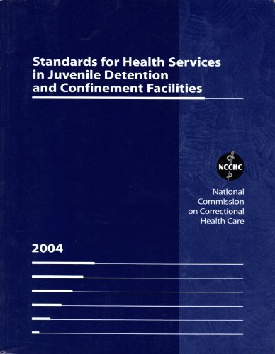 9780929561172: Standards for Health Services in Juvenile Detention and Confinement Facilities