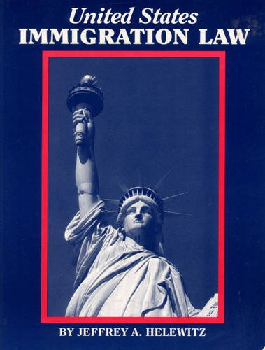 9780929563466: United States Immigration Law