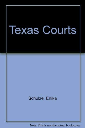9780929563596: Texas Courts