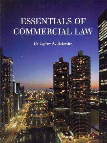 Essentials of Commercial Law: Jeffrey A. Helewitz JD LLM MBA
